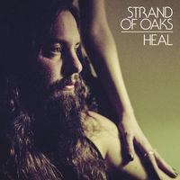 Strand Of Oaks - Heal