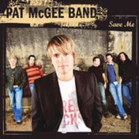 Pat Mcgee Band - Save Me