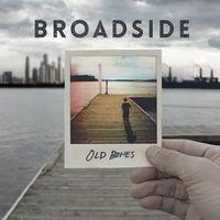 Broadside - Old Bones