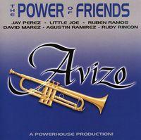 Avizo - The Power Of Friends