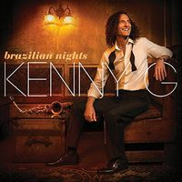 Kenny G - Brazilian Nights [Import]
