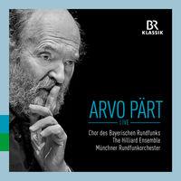 Chor Des Bayerischen Rundfunks - Arvo Part: Live