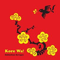 Suburban Savages - Kore Wa