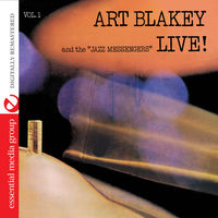 Art Blakey - Live! Vol. 1 (Digitally Remastered)