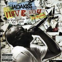 Jadakiss - I Love You (A Dedication To My Fans)