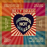 Billy Bragg - Bridges Not Walls EP