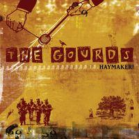 Gourds - Haymaker!