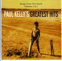 Paul Kelly - Songs From The South: 1 & 2 [Import]