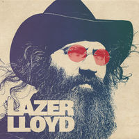 Lazer Lloyd - Lazer Lloyd