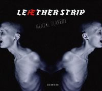 Leather Strip - Mental Slavery/Mental Disturbance