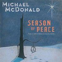 Michael McDonald - Season Of Peace - Christmas Collection