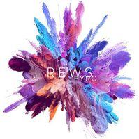 Rews - Pyro (Uk)