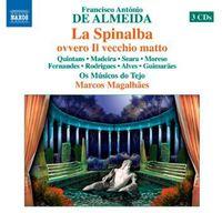 De Almeida / Quintans / Rodrigues / Moreso - Spinalba Ovvero Il Vecchio Matto (Box)