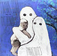 Frank Iero & The Patience - Parachutes [Vinyl]