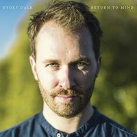 Eyolf Dale - Return To Mind