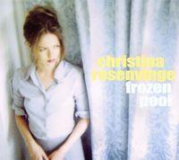 Christina Rosenvinge - Frozen Pool
