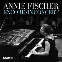 Annie Fischer - Annie Fischer Encore & In Concert