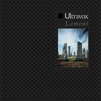 Ultravox - Lament (Uk)