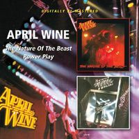 April Wine - Nature Of The Beast/Power Play [Import]