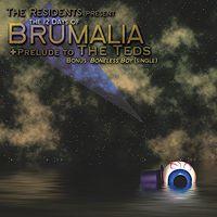 The Residents - 12 Days of Brumalia