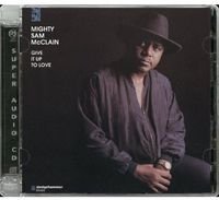 Mighty Mcclain Sam - Give Up To Love [Import]