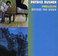 Patrice Rushen - Prelusion / Before the Dawn