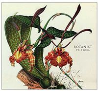 Botanist - VI: Flora