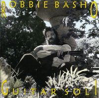 Robbie Basho - Guitar Soli [Import]
