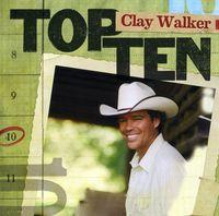Clay Walker - Top 10