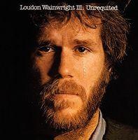 Loudon Wainwright III - Unrequited [Import]