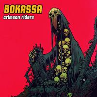 Bokassa - Crimson Riders [Colored Vinyl] (Uk)