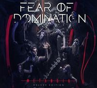 Fear Of Domination - Metanoia [2CD]