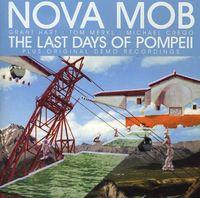 Nova Mob - The Last Days Of Pompeii