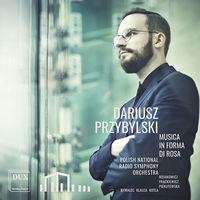 Polish National Radio Symphony Orchestra - Przybylski: Musica in forma di rosa
