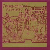 Frame Of Mind - Acoustic