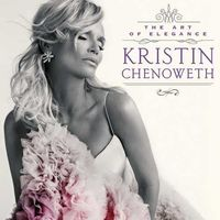 Kristin Chenoweth - The Art Of Elegance
