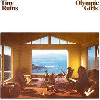 Tiny Ruins - Olympic Girls