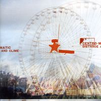 Centro-Matic - Distance and Clime