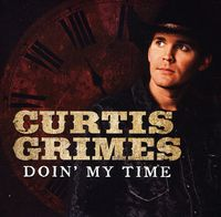 Curtis Grimes - Doin My Time