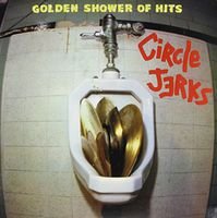 Circle Jerks - Golden Shower Of Hits (Blk) [Limited Edition]
