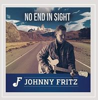 Johnny Fritz - No End In Sight