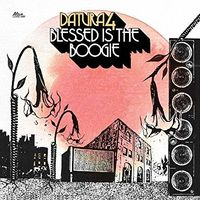 Datura4 - Blessed Is The Boogie [Digipak]