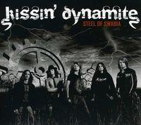Kissin' Dynamite - Steel Of Swabia (Digipak) [Import]