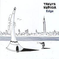 Takuya Kuroda - Edge