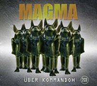 Magma - Uber Kommandoh