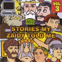 Moshe Yess & Reuven Stone - Vol. 3-Still More Stories My Z