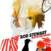 Rod Stewart - Blood Red Roses [Import]