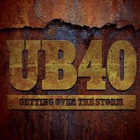 UB40 - Getting Over The Storm [Import]