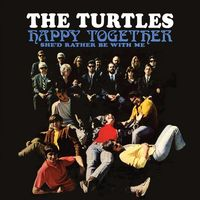 The Turtles - Happy Together (Deluxe Version)