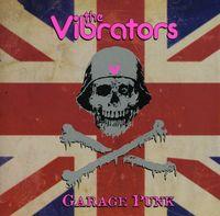 Vibrators - Garage Punk